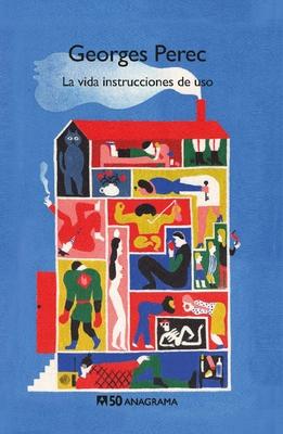 La Vida Instrucciones de USO - Perec, Georges