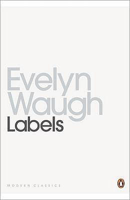 Labels: A Mediterranean Journal - Waugh, Evelyn