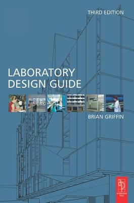 Laboratory Design Guide - Griffin, Brian