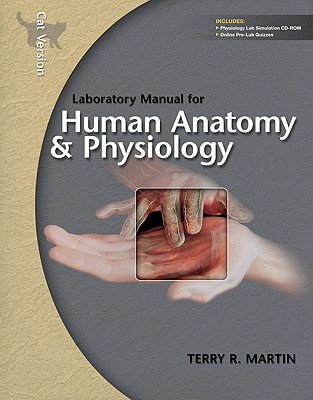 Laboratory Manual for Human Anatomy & Physiology: Cat Version W/Phils 3.0 CD - Martin, Terry