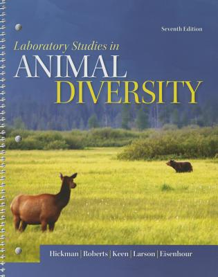 Laboratory Studies for Animal Diversity - Hickman Jr, Cleveland P, and Kats, Lee