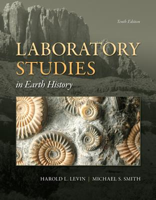 Laboratory Studies in Earth History - Levin, Harold L, and Smith, Michael S