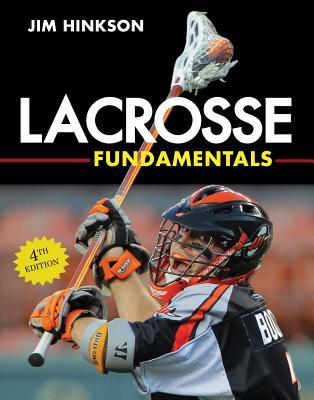 Lacrosse Fundamentals - Hinkson, Jim
