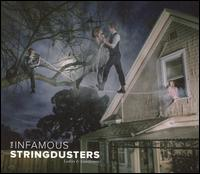 Ladies & Gentlemen - Infamous Stringdusters