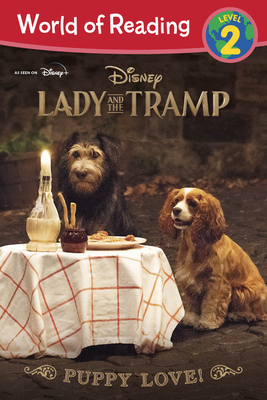Lady and the Tramp: Puppy Love! - Stephens, Elle