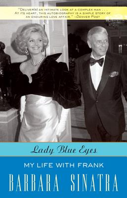 Lady Blue Eyes: My Life with Frank - Sinatra, Barbara