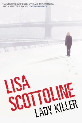 Lady Killer - Scottoline, Lisa