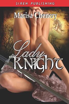 Lady Knight - Chenery, Marisa