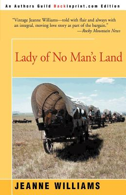 Lady of No Man's Land - Williams, Jeanne