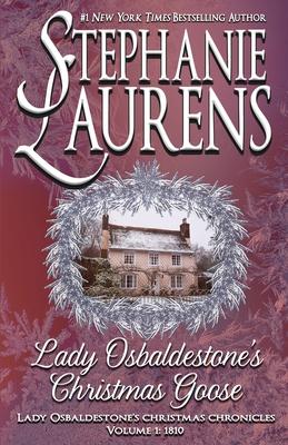 Lady Osbaldestone's Christmas Goose - Laurens, Stephanie