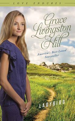 Ladybird - Hill, Grace Livingston