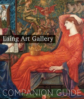 Laing Art Gallery: Companion Guide - Schofield, Linda (Editor)