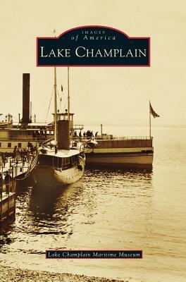Lake Champlain - Lake Champlain Maritime Museum