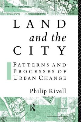 Land and the City - Kivell, Philip