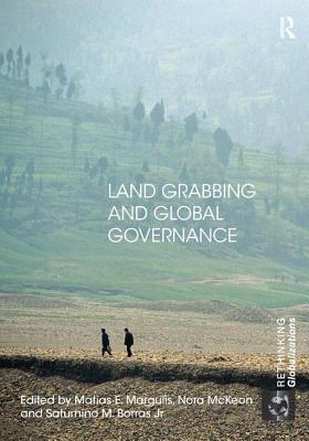 Land Grabbing and Global Governance - Margulis, Matias E. (Editor)