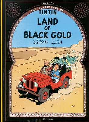 Land of the Black Gold - Herge, and Herg
