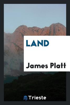 Land - Platt, James