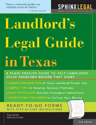 Landlord's Legal Guide in Texas - Truly, Traci, J.D.