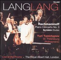 Lang Lang Live at the Proms - Lang Lang (piano); St. Petersburg New Philharmonic; Yuri Temirkanov (conductor)