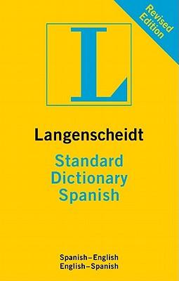 Langenscheidt Standard Dictionary: Spanish - Langenscheidt Editorial Staff (Editor)