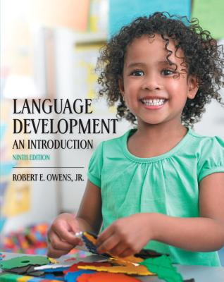 Language Development: An Introduction - Owens, Robert E.