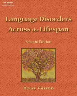 Language Disorders Across the Lifespan - Vinson, Betsy P