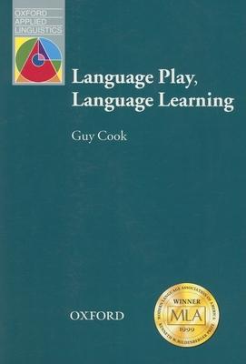 Language play, language learning - Cook, Guy
