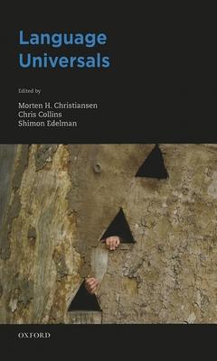 Language Universals - Christiansen, Morten H, and Collins, Christopher, and Edelman, Shimon