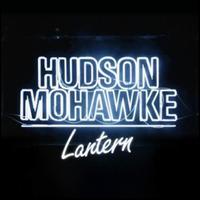 Lantern - Hudson Mohawke