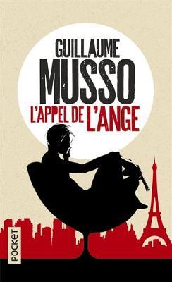 L'Appel De L'Ange - Musso, Guillaume