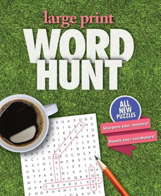 Large Print-Word Hunt Volume 23: Green Grass - Mersereau, Bill (Editor), and Johnson, Monica (Illustrator)