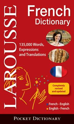 Larousse Pocket French Dictionary: French-English/English-French - Larousse
