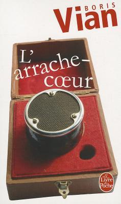 L'Arrache-coeur - Vian, Boris