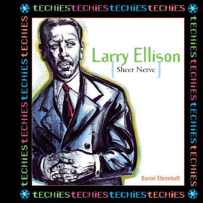 Larry Ellison: Sheer Nerve - Ehrenhaft, Daniel