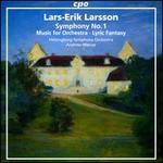 Lars-Erik Larsson: Symphony No. 1
