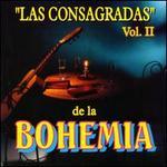 Las Consagradas De La Bohemia, Vol. 2