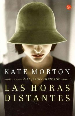 Las Horas Distantes - Morton, Kate