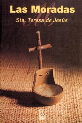 Las Moradas - De Jesus, Santa Teresa
