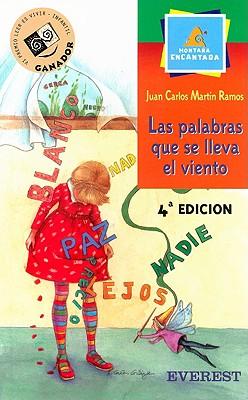 Las Palabras Que Se Lleva El Viento - Martin Ramos, Juan Carlos, and Canas, Alicia (Illustrator)