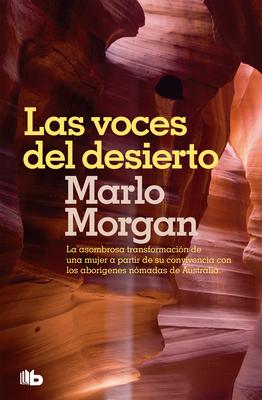 Las Voces del Desierto / Mutant Message Down Under - Morgan, Marlo