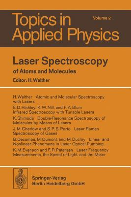 Laser Spectroscopy of Atoms and Molecules - Walther, H (Editor)