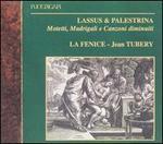 Lassus, Palestrina: Motetti, Madrigali e Canzoni diminuiti