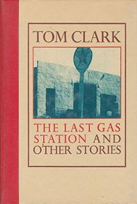 Last Gas Station - Clark, Tom