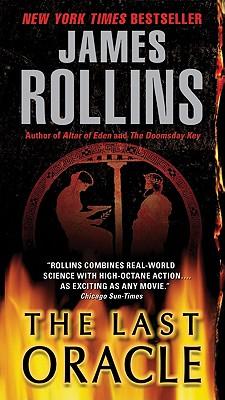 Last Oracle: A SIGMA Force Novel - Rollins, James