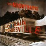 Last Train To Bluesville