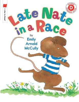 Late Nate in a Race - McCully, Emily Arnold
