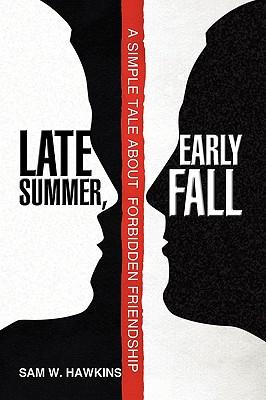Late Summer, Early Fall - Hawkins, Sam W