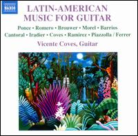 Latin American Music for Guitar - Enrique Morente (vocals); Esteban Ocaña (piano); Horacio Ferrer; Vicente Coves (guitar)