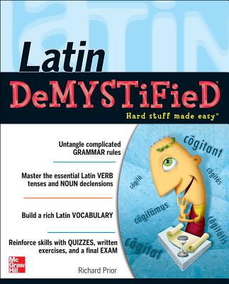 Latin Demystified: A Self Teaching Guide - Prior, Richard
