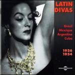 Latin Divas 1926-1954